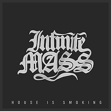 House Is Smoking
