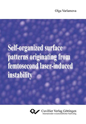 Self-organized surface patterns originating from femtosecond laser-induced instability