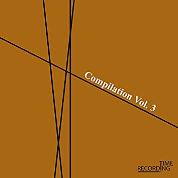 Recording Time Compilation Vol. 3