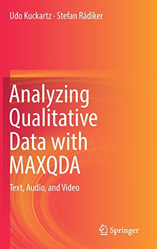 Analyzing Qualitative Data with MAXQDA: Text, Audio, and Video
