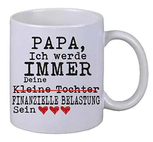 NetSpares Kaffee Tasse Papa ich werde Immer Deine finanzielle belastung Sein Geschenk Xmas