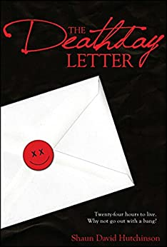 The Deathday Letter by [Shaun David Hutchinson]