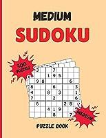 Medium Sudoku Puzzle Book: 300 Sudoku Puzzle with Solutions - Medium Level