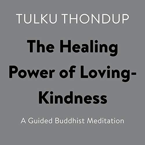 The Healing Power of Loving-Kindness cover art