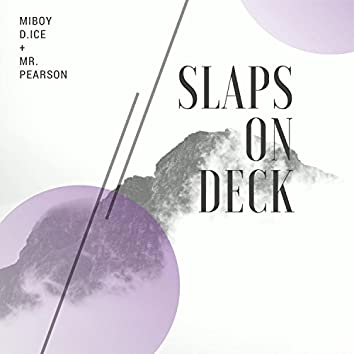 Slaps on Deck (feat. Mr Pearson)