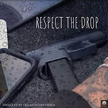 Respect the Drop