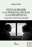 Sexualidade nas pessoas idosas com demência (Portuguese Edition)
