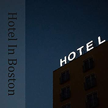Hotel In Boston
