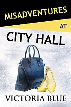 Misadventures at City Hall (English Edition) van [Victoria Blue]
