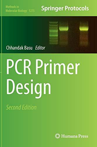 PCR Primer Design (Methods in Molecular Biology (1275), Band 1275)