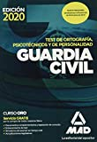 Guardia Civil. Test de Ortografía, Psicotécnicos y de Personalidad