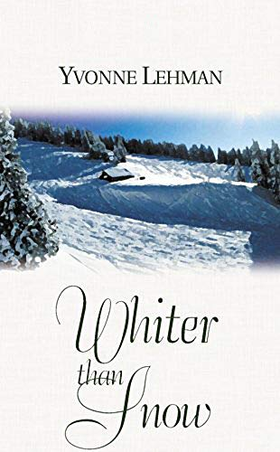 Whiter than Snow (Finding Love in the Blue Ridge Mountains Book 4) by [Yvonne Lehman]