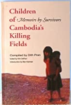 Children of Cambodia''s killing fields; memoirs by survivors, introduction by Ben Kernan, edited by Kim DePaul.