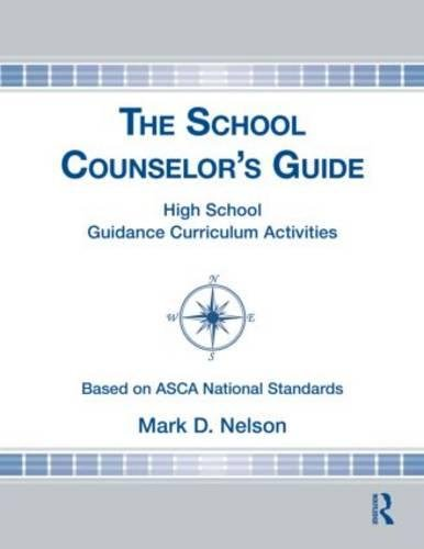 The School Counselors Guide High School Guidance Curriculum Activities