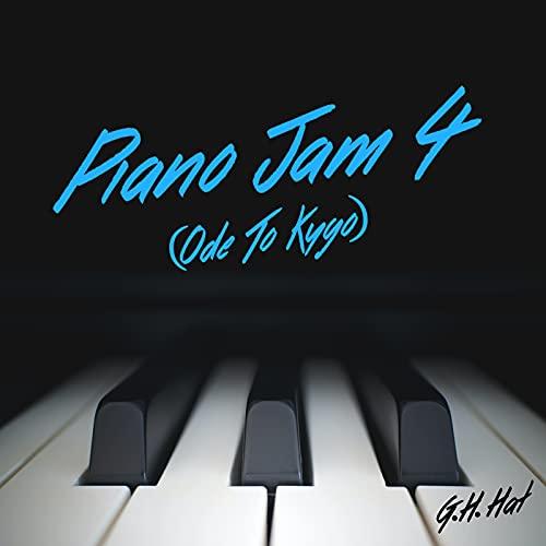 Piano Jam 4 (Ode to Kygo)