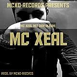 MC XEAL [Explicit]