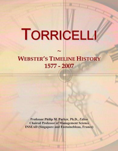 Torricelli: Webster's Timeline History, 1577 - 2007