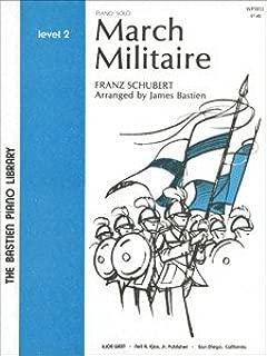 Franz Schubert: March Militaire, for piano (ed. James Bastien)