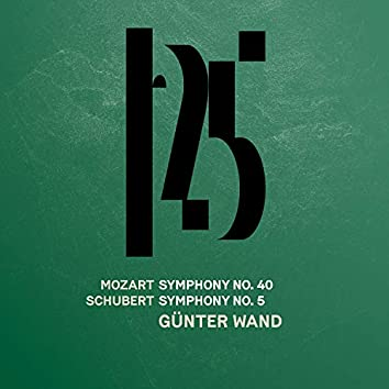 Mozart: Symphony No. 40 - Schubert: Symphony No. 5 (Live)