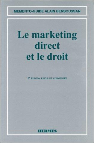 Le Marketing direct et le droit, 2e édition revue et corrigée