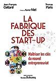 La Fabrique des start-up: Maîtriser les clés du nouvel entrepreneuriat (VILLAGE MONDIAL)
