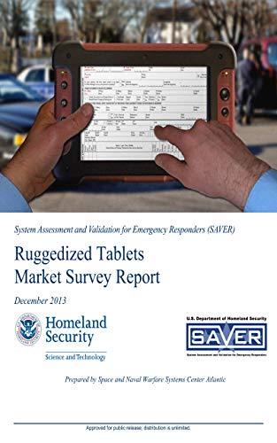 Ruggedized Tablets Market Survey Report: 2013-12-01 00:00:00 (English Edition)