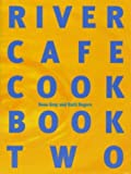 By RUTH ROGERS ROSE GRAY The River Cafe...