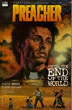 Preacher: Until the End of the World (Preacher)