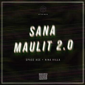 Sana Maulit 2.0