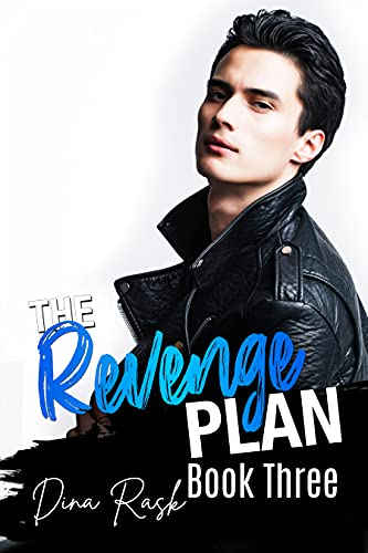 The Revenge Plan: An Enemies to Lovers College Sports Romance (Book Three) (English Edition)