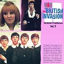 The British Invasion: The History of British Rock: Vol. 5