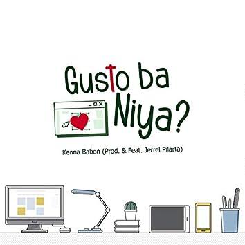 Gusto Ba Niya?