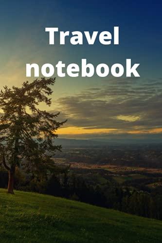 Travel notebook: Forest, sunshine, sun, travel, notebook, travel notebook, sun notebook, daily notebook, journal notebook, journal travel, travel ... gifts, beautiful view, look, trip, traveler
