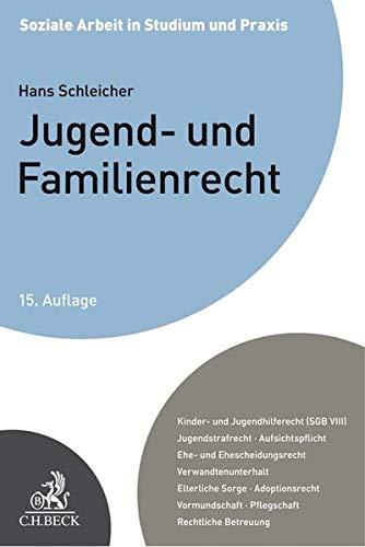 Jugend- und Familienrecht: Ein Studienbuch (Soziale Arbeit in Studium und Praxis)