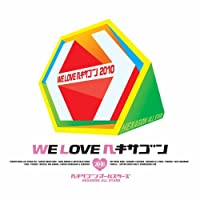 WE LOVE ヘキサゴン2010 CD Only