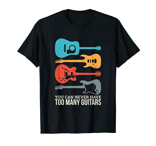 Sie können nie zu viele Gitarren haben. T-Shirt