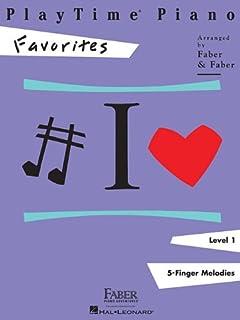Playtime Piano Favorites: Level 1