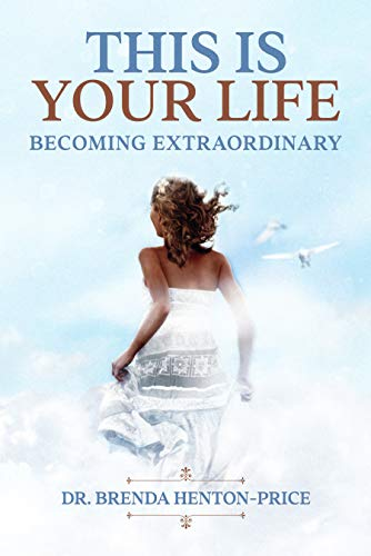 This is your Life: Becoming Extraordinary (English Edition)