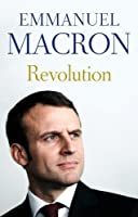 Revolution: the bestselling memoir by France's recently elected president