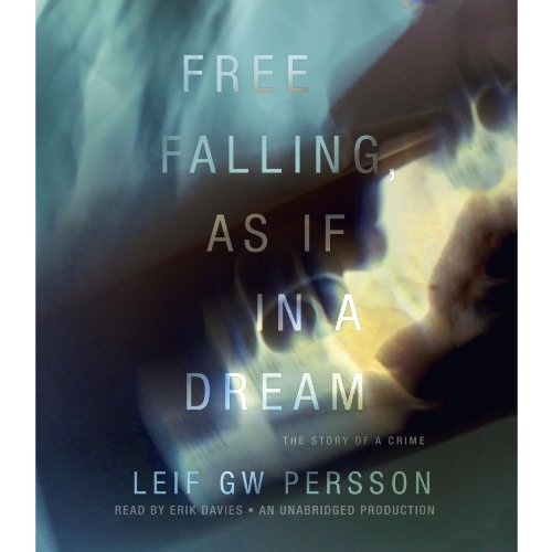 Free Falling, As If in a Dream audiobook cover art