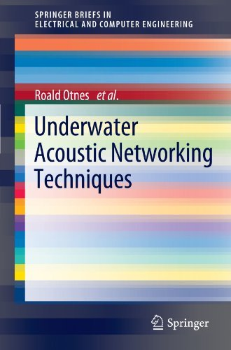 Download Underwater Acoustic Networking Techniques (SpringerBriefs In Electrical And Computer Engineering) By Roald Otnes (2012-02-02) 