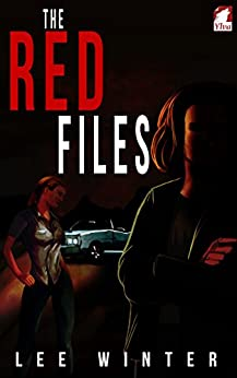 [Lee Winter]のThe Red Files (On The Record Book 1) (English Edition)