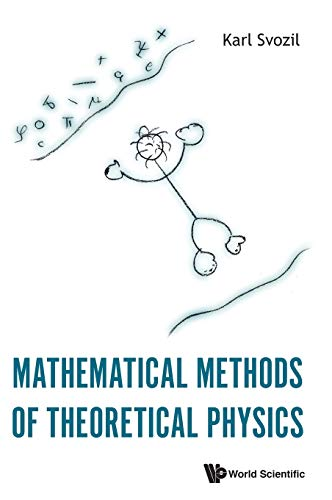 Mathematical Methods of Theoretical Physics
