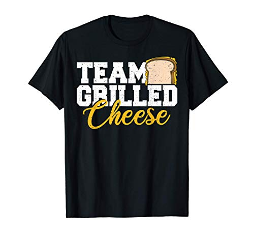 Queso: Team Grilled Cheese - Queso Camiseta