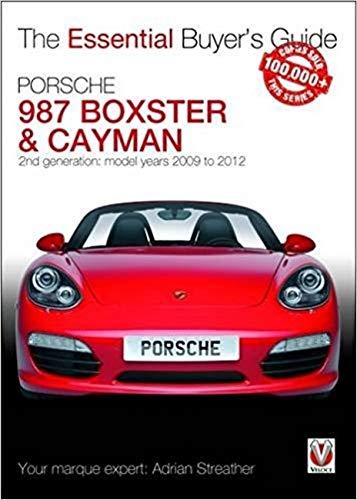 mächtig Porsche 987 Boxster & Cayman Essential Buyer's Guide: 2. Generation: Modelle von 2009 bis…