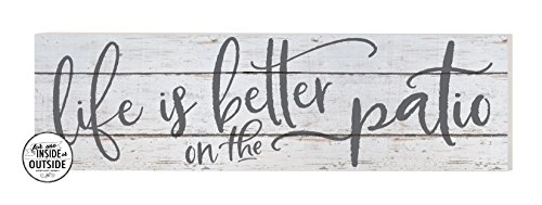 """Kindred Hearts Indoor/Outdoor Sign, Life is Better on Patio, White Background, 35"""" x 10"""", Multi"""