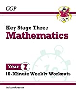 New KS3 Maths 10-Minute Weekly Workouts - Year 7