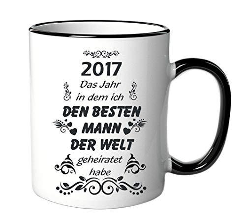 """Taza con texto en alemán """"2017 – El año en el que yo los mejores hombres del mundo se casaban en el mundo"""" como regalo de cumpleaños, aniversario de boda o Navidad"""