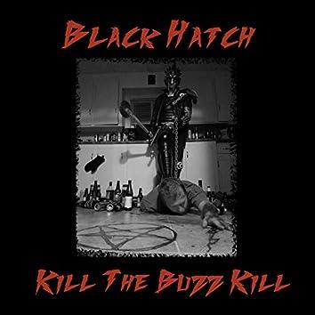 Kill the Buzz Kill