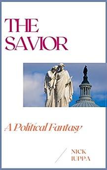 The Savior by [Nick Iuppa]